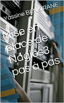 Mise en place de Nagios3 pas à pas par [BENKIRANE, Yassine]