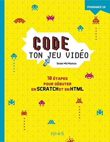 Code ton jeu vidéo par Sean McManus