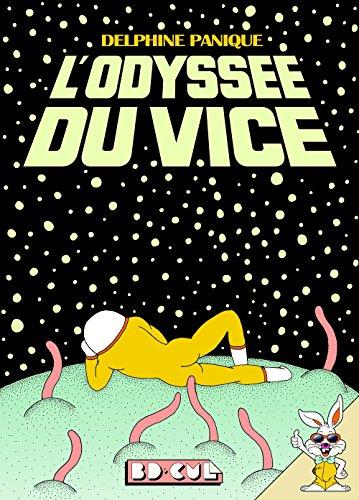 L'odyssée du vice par Delphine Panique