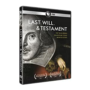 Last Will and Testament : Uncovering the works of William Shakespeare/Who wrote the works of William Shakespeare? [DVD]