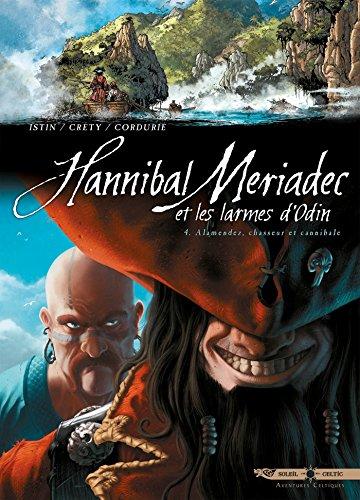 Hannibal Meriadec et les larmes d'Odin T04