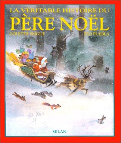La Véritable histoire du Père Noël par Seigue