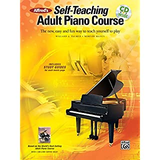 Alfred's Self-Teaching Adult Piano Course: The new, easy and fun way to teach yourself to play (Book & CD)