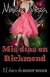 Mis días en Richmond (El diario de Nessy Weird nº 1)