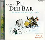 Pu der Bär, Audio-CDs, Tl.4, Pu baut ein Haus für I-Ah, 1 Audio-CD