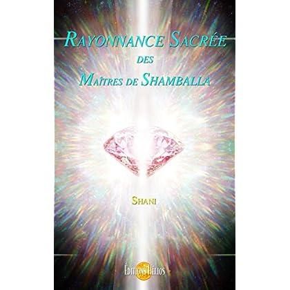 Rayonnance Sacrée des Maîtres de Shamballa