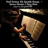 Final Fantasy XV: Episode Duscae, 'Somnus Nemoris / Menu Music'