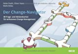 Der Change-Navigator: 48 Frage- und Aktionskarten