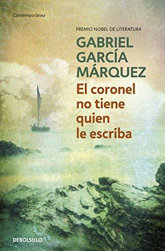 El coronel no tiene quien le escriba (CONTEMPORANEA) por Gabriel Marquez