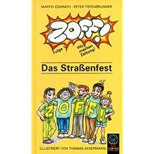 ZOFF, Wir machen Zeitung, Folge.1, Das Straßenfest