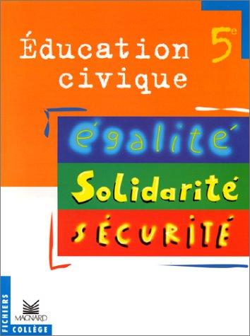 Education civique 5e : livre élève