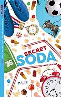 Les Miams - Secret soda (Hors-séries) par Gally Lauteur