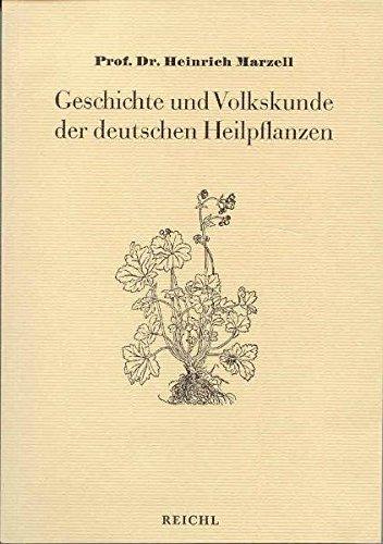 Download Geschichte und Volkskunde der deutschen Heilpflanzen