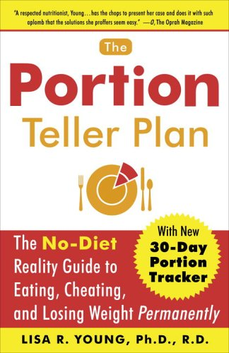 the-portion-teller-plan-the-no-diet-reality-guide-to-eating-cheating-and-losing-weight-permanently