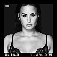 Tell Me You Love Me (Deluxe) [Explicit]