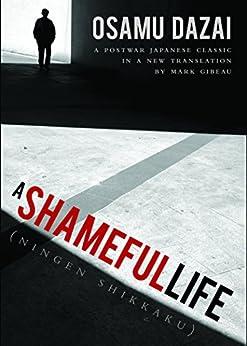 Descargar Libros Formato A Shameful Life: (Ningen Shikkaku) Ebook PDF