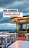 Inselcocktail: Kriminalroman (Kriminalromane im GMEINER-Verlag)