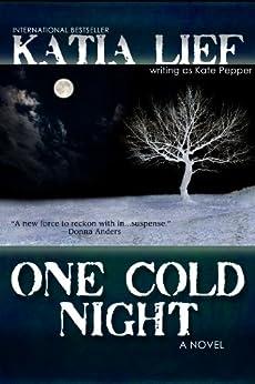 One Cold Night (English Edition) von [Lief, Katia]