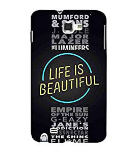 For Samsung Galaxy Note N7000 :: Samsung Galaxy Note I9220 :: Samsung Galaxy Note 1 :: Samsung Galaxy Note GT-N7000 life is beautiful ( good quotes, nice quotes, quotes, life is beautiful, black background ) Printed Designer Back Case Cover By Living Fill