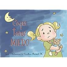 Coqui tiene miedo (Spanish Edition)
