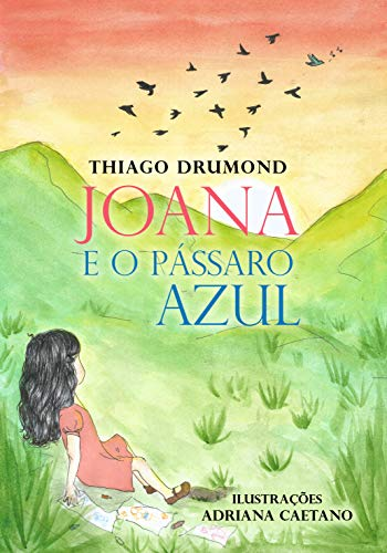 Joana e o Pássaro Azul (Portuguese Edition)