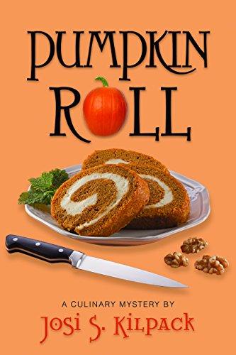 Pumpkin Roll (Culinary Mystery, Band 6)