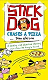 Stick Dog Chases a Pizza (Stick Dog 3)