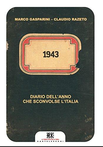 1943: Diario dell'anno che sconvolse l'Italia