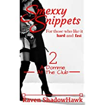 A Domme At The Club (Smexxy Snippets Book 2)