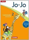 Jo-Jo Lesebuch - Grundschule Bayern - Ausgabe 2014: 2. Jahrgangsstufe - Arbeitsheft