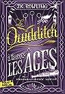Le Quidditch à travers les âges par Rowling