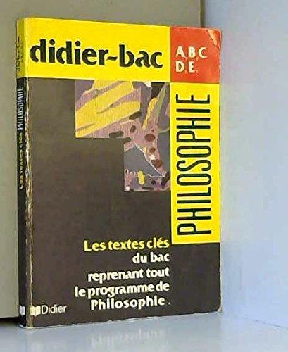 Philosophie A B C D E textes cles (édition 1991)