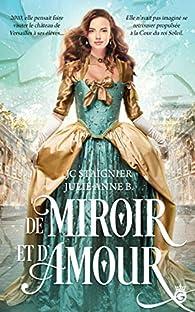 De miroir et d'amour par JC Staignier