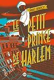 """Afficher """"Le petit prince de Harlem"""""""