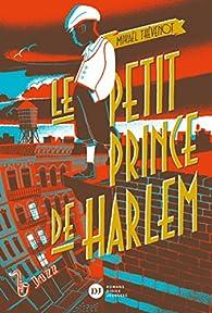 Le Petit Prince de Harlem par Mikaël Thévenot