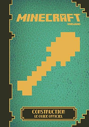 Minecraft:Construction, le guide officiel