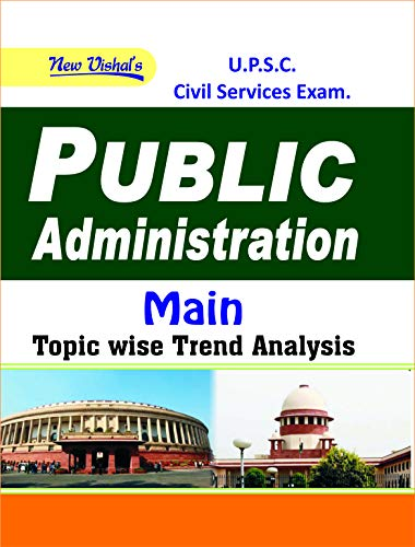 IAS Public Administration (Main) Topicwise Unsolved Question Papers (1987-2018)