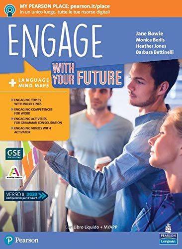 Engage! With your future. Per le Scuole