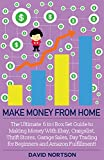Work From Home: The Ultimate 6 in 1 Box Set Guide to Making Money With Ebay, Craigslist, Thrift Stores, Garage Sales, Day Trading for Beginners and Amazon ... - Online Business - E Commerce Business)