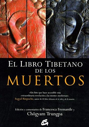 El Libro Tibetano De Los Muertos (Budismo) por CHÖGYAM TRUNGPA
