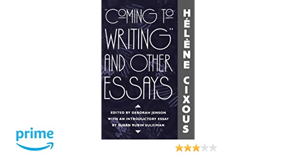 coming to writing and other essays pdf