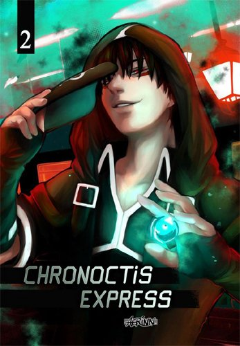 Chronoctis express Edition simple Tome 2