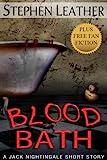 Blood Bath: Seven Jack Nightingale Short Stories (Jack Nightingale short story) (English Edition)