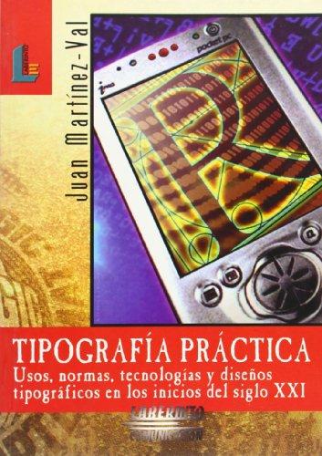 Tipografía práctica (Laberinto comunicación) por Juan Martinez-Val Peñalosa