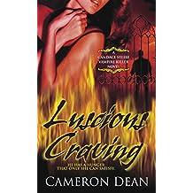 Luscious Craving: A Candace Steele Vampire Killer Novel