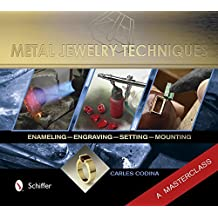 Metal Jewelry Techniques by Carles Codina (28-Feb-2014) Hardcover
