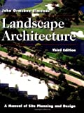 Landscape Architecture: A Manual of Site Planning and Design