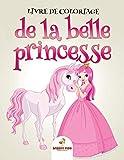 Livre de coloriage de la belle princesse...