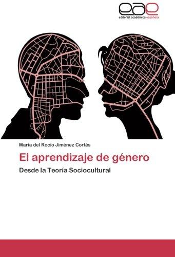 El aprendizaje de género por Jiménez Cortés María del Rocío