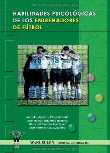 Habilidades Psicológicas De Los Entrenadores De Fútbol